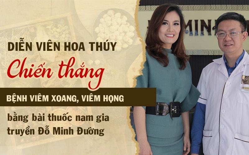 Nữ diễn viên Hoa Thúy hết viêm xoang sau 3 tháng dùng thuốc của Đỗ Minh Đường